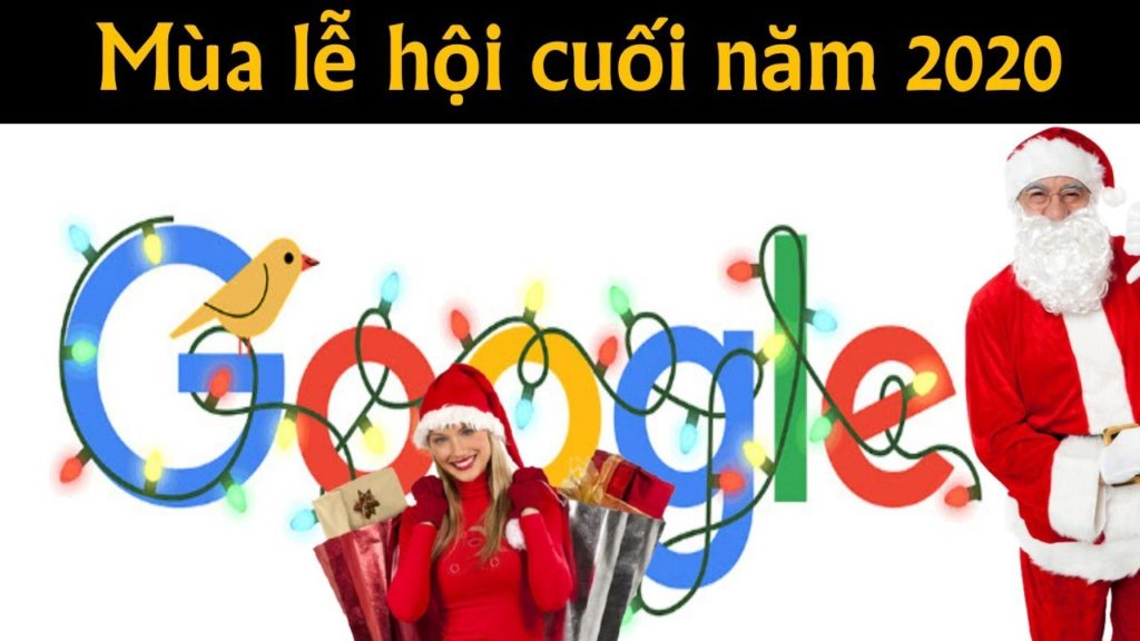 Mùa lễ hội cuối năm 2020 google